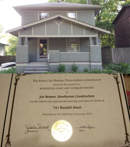In 2015 Hawthorne Construction & Painting was honored to receive an award from the Iowa City Historic Preservation Committee.